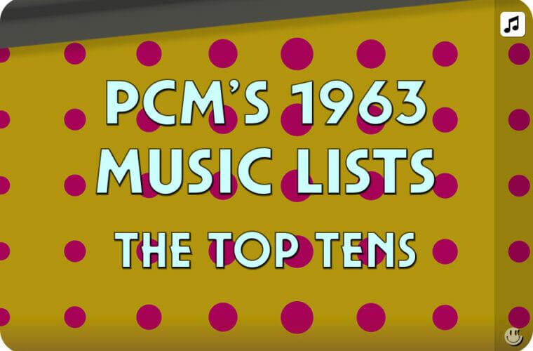 1963 Top Ten Music Charts
