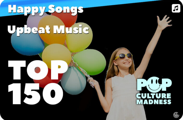 Happy Songs and Upbeat Music