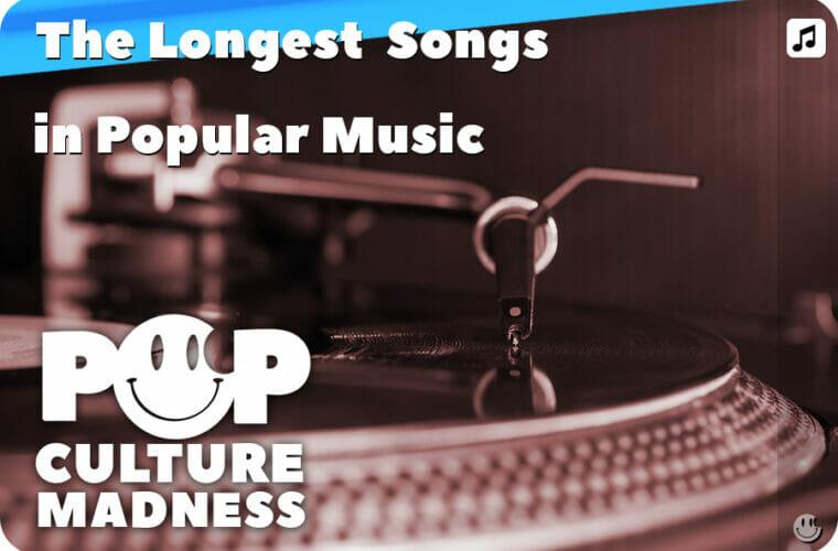 100+ Longest Songs in Rock  Pop Music