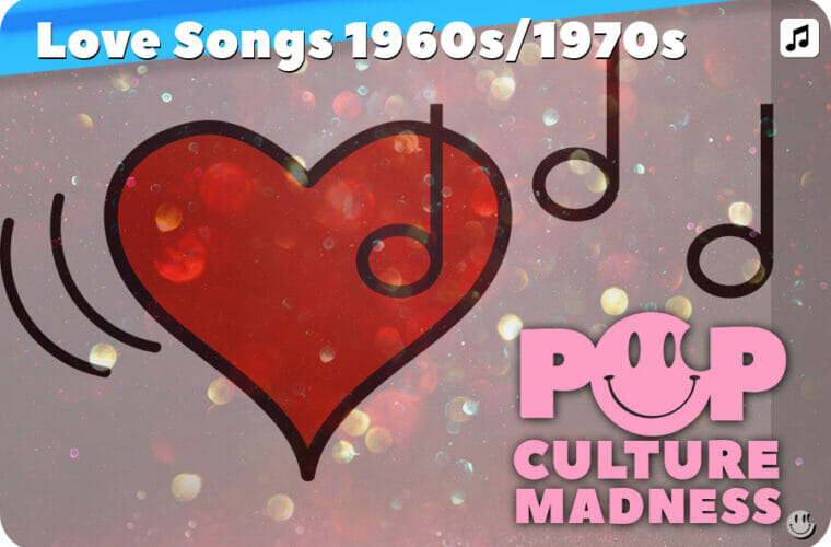 Romantic Love Songs: 60s and 70s