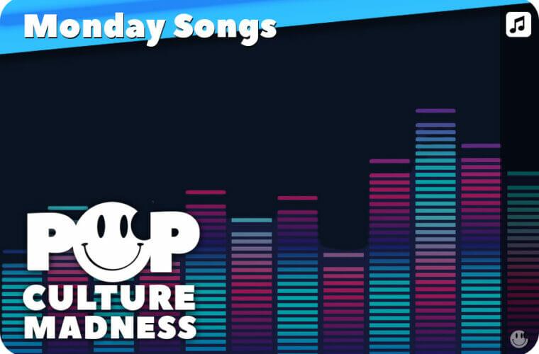 Monday Songs