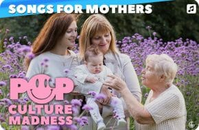 Mother's Day and Songs for Mama