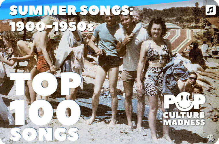 Songs of the Summer 1900-1959