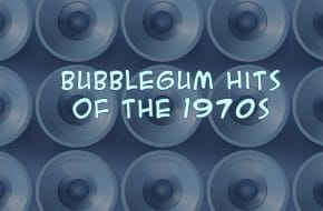 Bubble Gum Hits from the 1970s