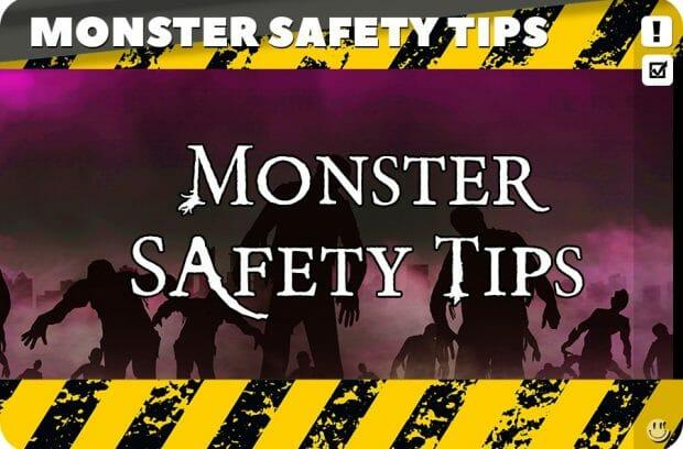 Monster Safety Tips