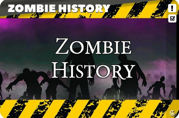 Zombie Origins, History and Tradition