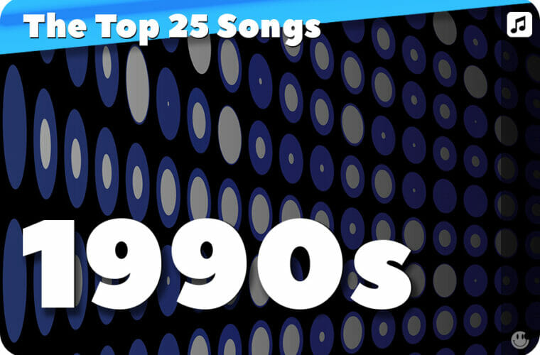 25 Biggest Songs of the 1990s