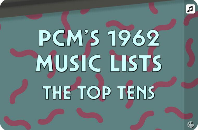 1962 Top Ten Music Charts