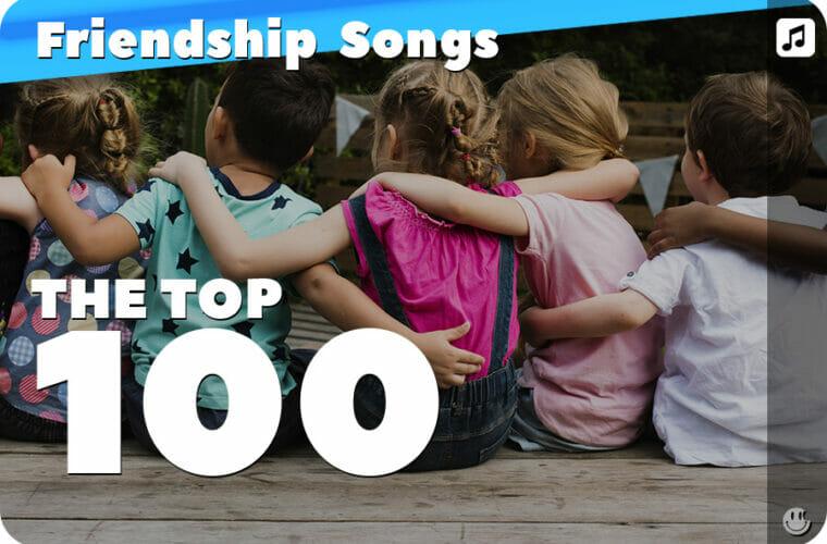 Top 100+ Friendship Songs