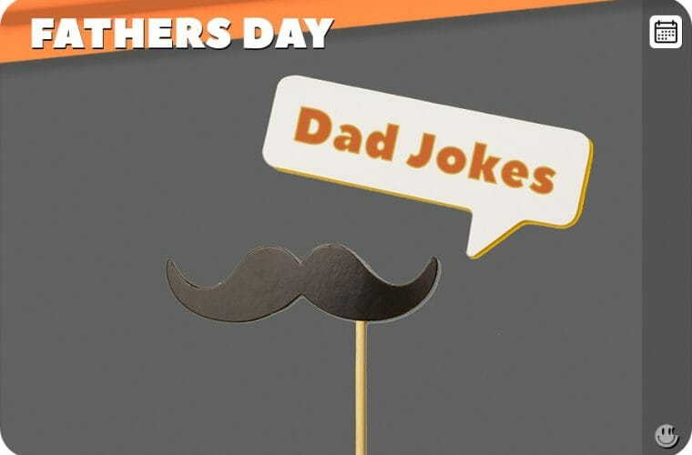 Fathers Day - 200 Dad Jokes!