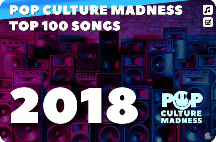 2018 Music - The 100 Most Popular Songs