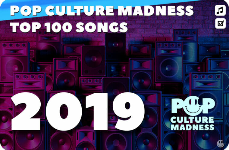 2019 Music - The 100 Most Popular Songs
